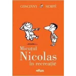 Micutul Nicolas in recreatie - Goscinny Sempe imagine