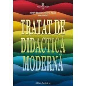 Tratat de didactica moderna - Miron Ionescu Musata Bocos imagine