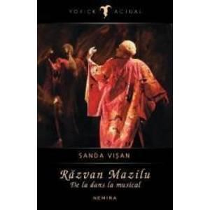 Razvan Mazilu. De la dans la musical - Sanda Visan imagine