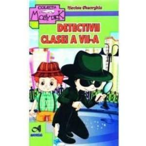 Detectivii clasei a VII-a - Nicolae Gheorghiu imagine
