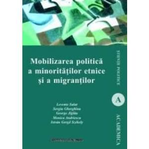 Mobilizarea politica a minoritatilor etnice si a migrantilor - Levente Salat imagine