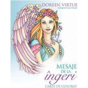 Mesaje de la ingeri. Carte de colorat - Doreen Virtue imagine