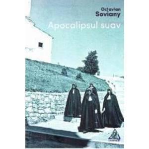 Apocalipsul suav - Octavian Soviany imagine