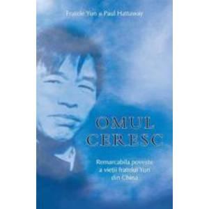 Omul Ceresc - Fratele Yun Si Paul Hattaway imagine