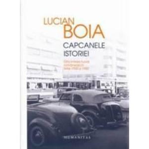 Capcanele istoriei | Lucian Boia imagine