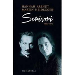 Scrisori 1925-1975 Ed. 2017 - Hannah Arendt Martin Heidegger imagine