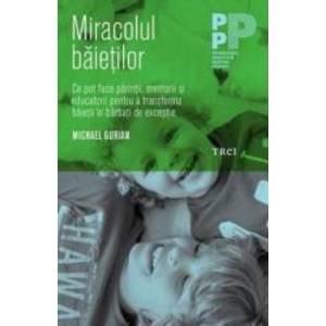 Miracolul baietilor | Michael Gurian imagine