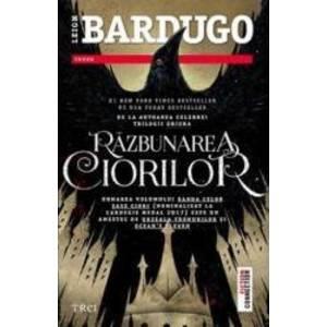 Razbunarea ciorilor - Leigh Bardugo imagine