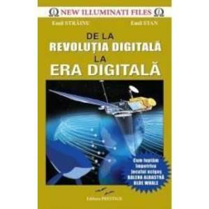 De la revolutia digitala la era digitala - Emil Strainu Emil Stan imagine