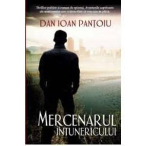 Mercenarul intunericului - Dan Ioan Pantoiu imagine