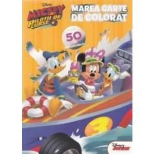 Disney. Mickey si pilotii de curse. Marea carte de colorat. Peste 50 de autocolante imagine