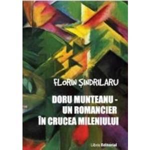 Doru Munteanu - Un romancier in crucea mileniului - Florin Sindrilaru imagine
