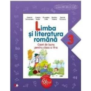 Limba si literatura romana cls 3 caiet - Cornelia Bertesteanu Daniela Besliu imagine