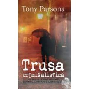 Trusa criminalistica - Tony Parsons imagine