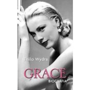 Grace. Biografia - Thilo Wydra imagine
