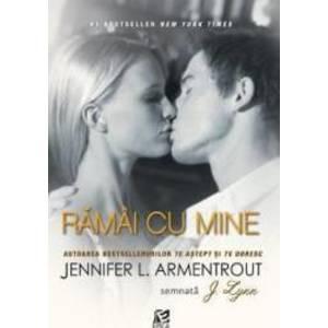 Ramai Cu Mine - Jennifer L. Armentrout imagine