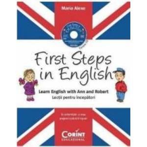 First steps in english. Learn english with Ann and Robert + Cd - Maria Alexe imagine