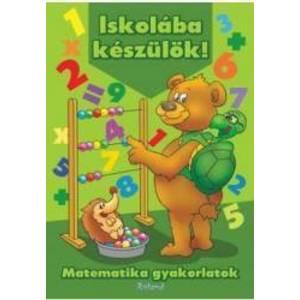 Iskolaba Keszulok - Matematika Gyakorlatok - Ne pregatim pentru scoala - Matematica hu imagine