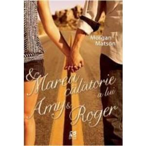 Marea calatorie a lui Amy si Roger imagine