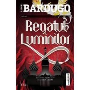 Regatul Luminilor - Leigh Bardugo imagine