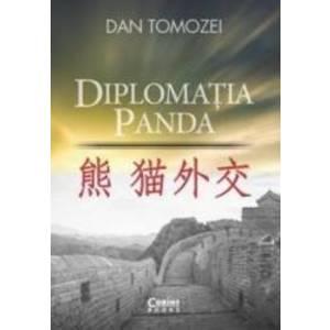 Diplomatia Panda - Dan Tomozei imagine