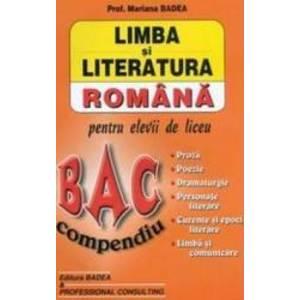Limba Si Literatura Romana Bac Compendiu - Mariana Badea imagine