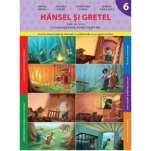Hansel Si Gretel Clasa Pregatitoare Caiet Sem 2 - Sorina Barbu Daniela Besliu imagine