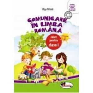 Comunicare in limba romana clasa 1. Caiet sem.2 - Olga Piriiala imagine