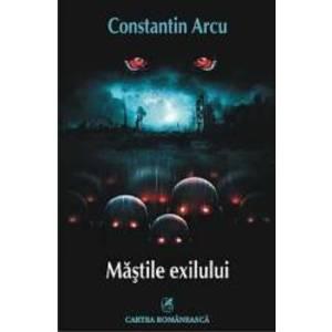 Mastile Exilului - Constantin Arcu imagine