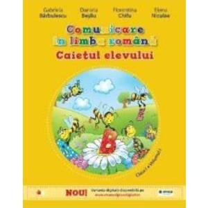 Comunicare in limba romana cls. 1 Caiet vol.1 - Gabriela Barbulescu Daniela Besliu imagine