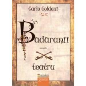 Badaranii - Carlo Goldoni imagine