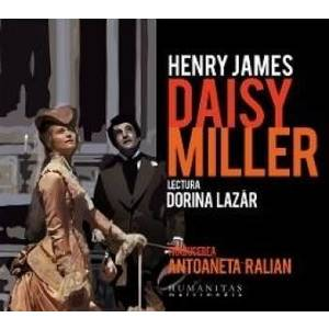Audio Book CD - Daisy Miller - Henry James. Lectura Dorina Lazar imagine