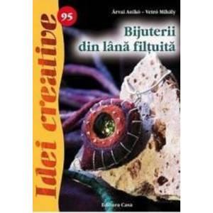 Idei creative 95 - Bijuterii din lana filtuita - Arvai Aniko Vetro Mihaly imagine