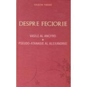 Despre feciorie - Vasile al Ancyrei imagine