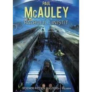 Razboiul linistit - Paul McAuley imagine