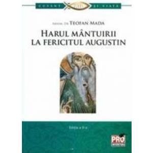 Harul mantuirii la Fericitul Augustin - Teofan Mada imagine