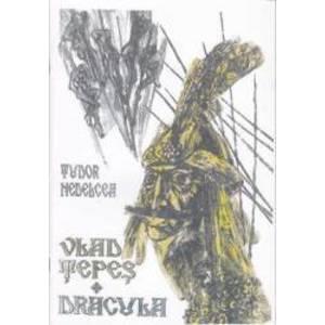 Vlad Tepes Dracula - Tudor Nedelcea imagine