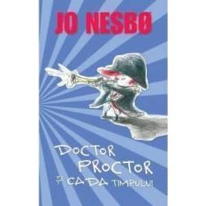 Doctor Proctor si cada timpului - Jo Nesbo imagine