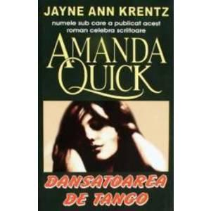 Dansatoarea de tango - Amanda Quick imagine