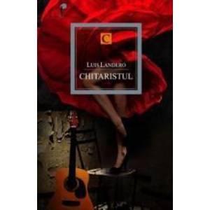 Chitaristul - Luis Landero imagine