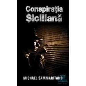 Conspiratia siciliana - Michael Sammaritano imagine