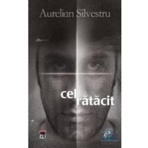 Cel ratacit - Aurelian Silvestru imagine