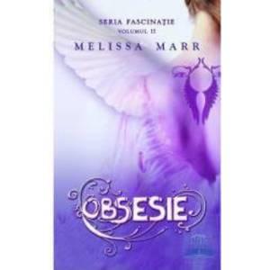 Obsesie - Melissa Marr imagine