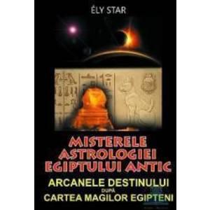 Misterele astrologiei egiptului antic - Ely Star imagine