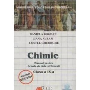 Manual chimie clasa 9 - Daniela Bogdan Liana Avram Costel Gheorghe - Arte Si Meserii imagine