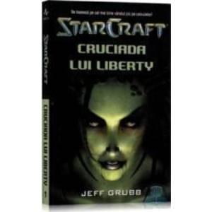 Star Craft 1 - Cruciada lui Liberty - Jeff Grubb imagine