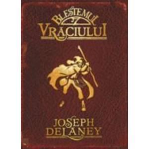 Blestemul Vraciului - Joseph Delaney imagine