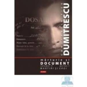 Marturie si document vol.II partea I+II+III - Constantin Ticu Dumitrecu imagine