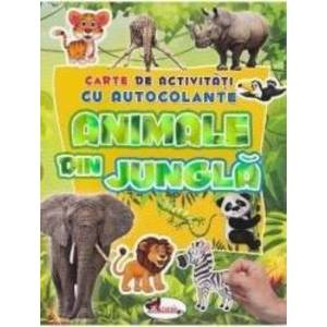 Animale din jungla - Carte de activitati cu autocolante imagine