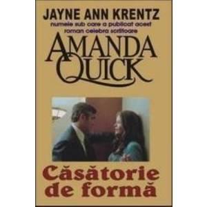 Casatorie de forma - Amanda Quick imagine